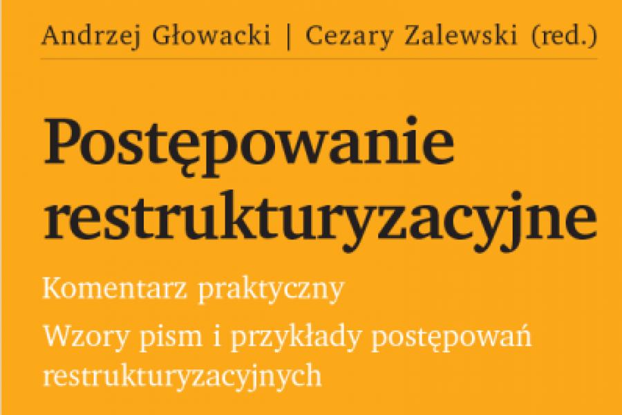 Drugie wydanie praktycznego podręcznika o restrukturyzacji